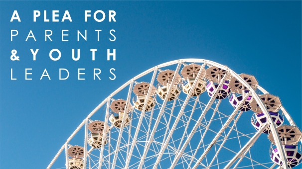 a plea for paretns and youth leaders