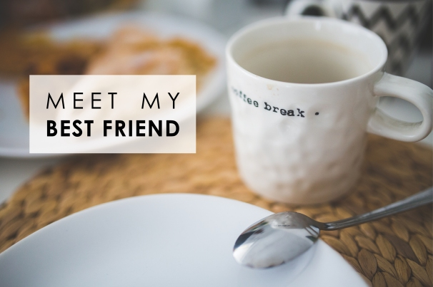coffeebreakmeetmybestfriend
