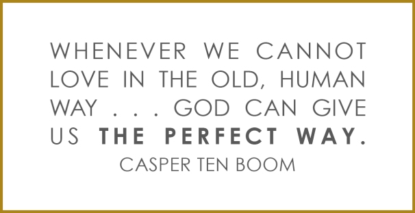 casper ten boom love quote.jpg